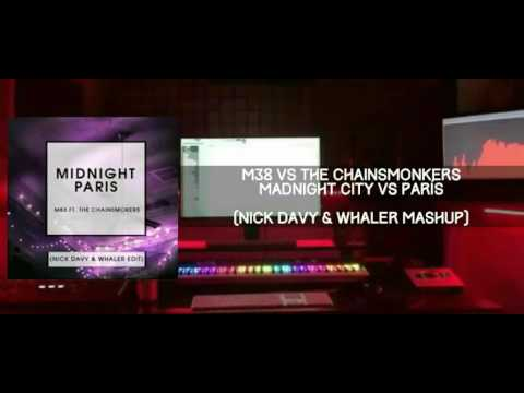 Madnight City vs Paris (Nick Davy & Whaler Mashup)