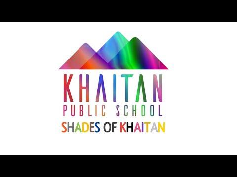 Shades of Khaitan -The Musical    Khaitan Public School, Sahibabad