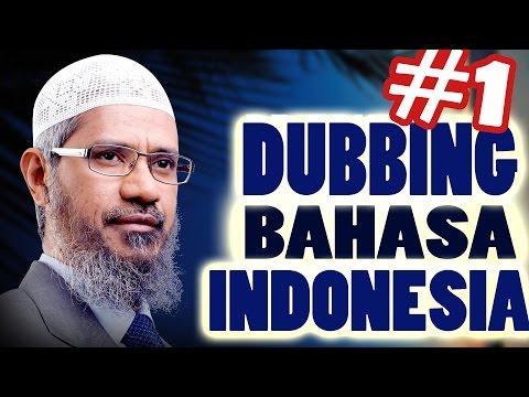 APAKAH AL QURAN FIRMAN TUHAN? - Dr ZAKIR NAIK DUBBING BAHASA INDONESIA (1) -