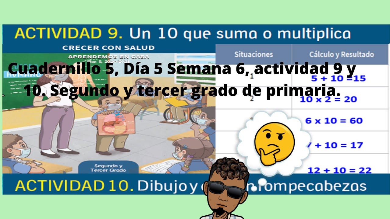 Download Cuadernillo 5, Día 5 Semana 6, actividad 9 y 10. Segundo y tercer grado de primaria.