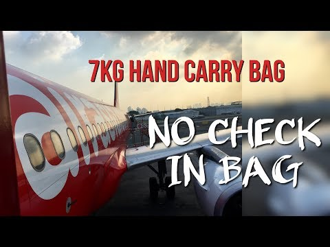 7Kg HAND CARRY BAG TIPS | NO CHECK IN BAGGAGE FOR AIR ASIA