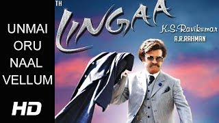 unmai-oru-naal-song-lingaa-movie-version-rajinikanth-anushka-shetty