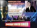 INDIAN YOUTH SINGER EMERGING STAR AYUSH KUMAR PANDAY 18 07 2017