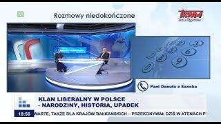 Rozmowy niedokończone: Klan liberalny w Polsce - narodziny, historia, upadek cz.I