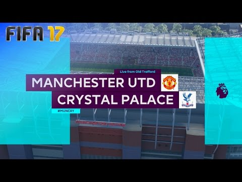 FIFA 17 - Manchester United vs. Crystal Palace @ Old Trafford