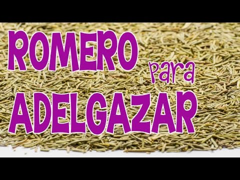 Cómo Adelgazar Con 3 Tazas Al Día De Té De Romero Youtube