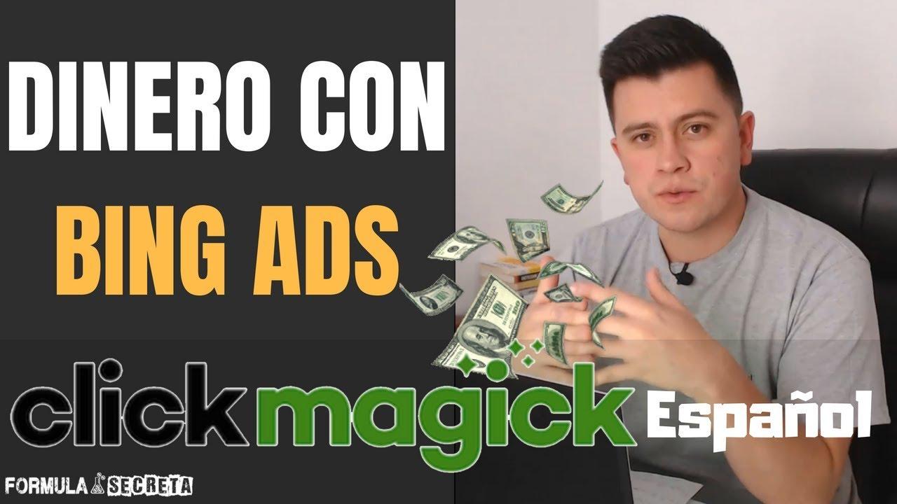 ClickMagick En Español Configuración Campaña CPA Con Bing Ads | Adiós Prosper 202 Gratis