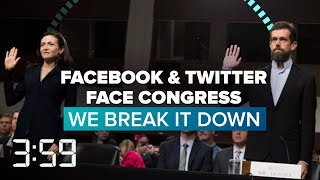 Facebook and Twitter face Congress: We break it down (The 3:59, Ep. 454)