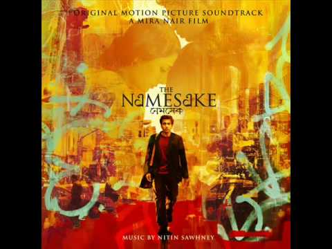 The Namesake Soundtrack-The Namesake Reprise