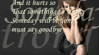 Video Celine Dion - Goodbye's the saddest word with lyrics download MP3, 3GP, MP4, WEBM, AVI, FLV Januari 2018