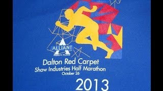 Dalton Red Carpet Half Marathon -  2013 - Shaw Industries
