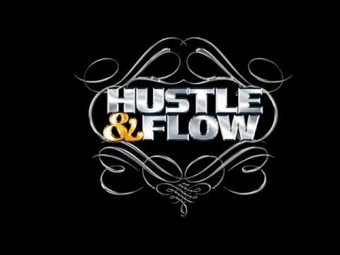 Hustle and flow-It's Hard Out Here for a Pimp