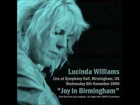 LUCINDA WILLIAMS (+ Teddy Thompson opening show)  Symphony Hall, Birmingham, UK 8th November 2006