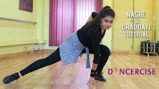 Nashe Si Chadh Gayi - Befikre | Dance Tutorial | Dancercise | Naina Chandra