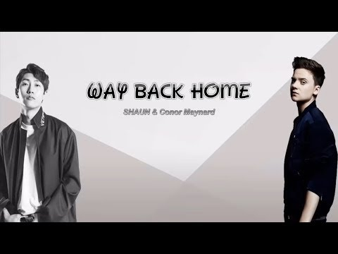 1 Hour ✗ SHAUN – Way Back Home (feat. Conor Maynard) [Sam Feldt Edit]