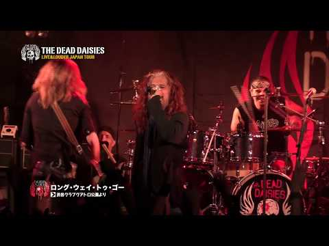"The Dead Daisies - ""Live & Louder in Japan"" (Official Documentary)"