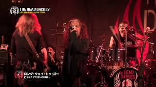 """The Dead Daisies - """"Live & Louder in Japan"""" (Official Documentary)"""