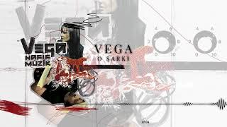 Vega vega vega yabancı şarkı