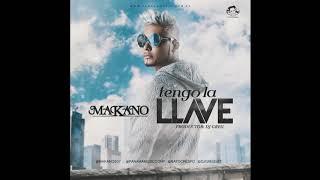 Makano - Tengo La Llave  (Audio Oficial)