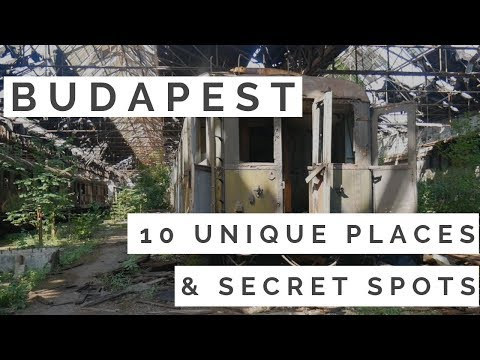 BUDAPEST! TOP 10 UNIQUE PLACES AND SECRET SPOTS