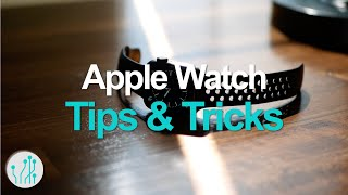 7 Great Apple Watch Tips and Tricks