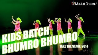Musical Dreams Kids Batch- Bhumro Bhumro - TAKE THE STAGE-2014