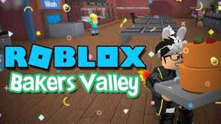 MAKING CAKES!! - Bakers Valley (ROBLOX)