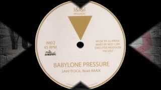 Jah Tool ft Max - Babylne Pressure + Pressure Dub (Dokrasta Sélection)