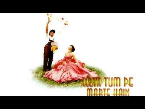 Hum Tumpe Marte Hain (Full Song) | Hum...