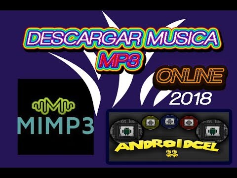 DESCARGA MUSICA MP3 ONLINE Y RAPIDO 2018