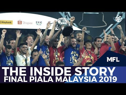 THE INSIDE STORY: Final Piala Malaysia 2019 | MFL