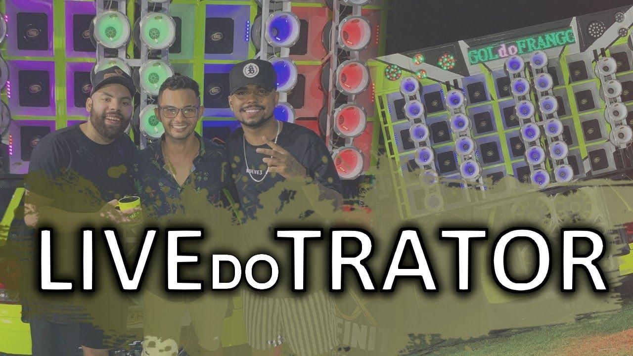 LIVE do TRATOR - GOL DO FRANGO 2K20
