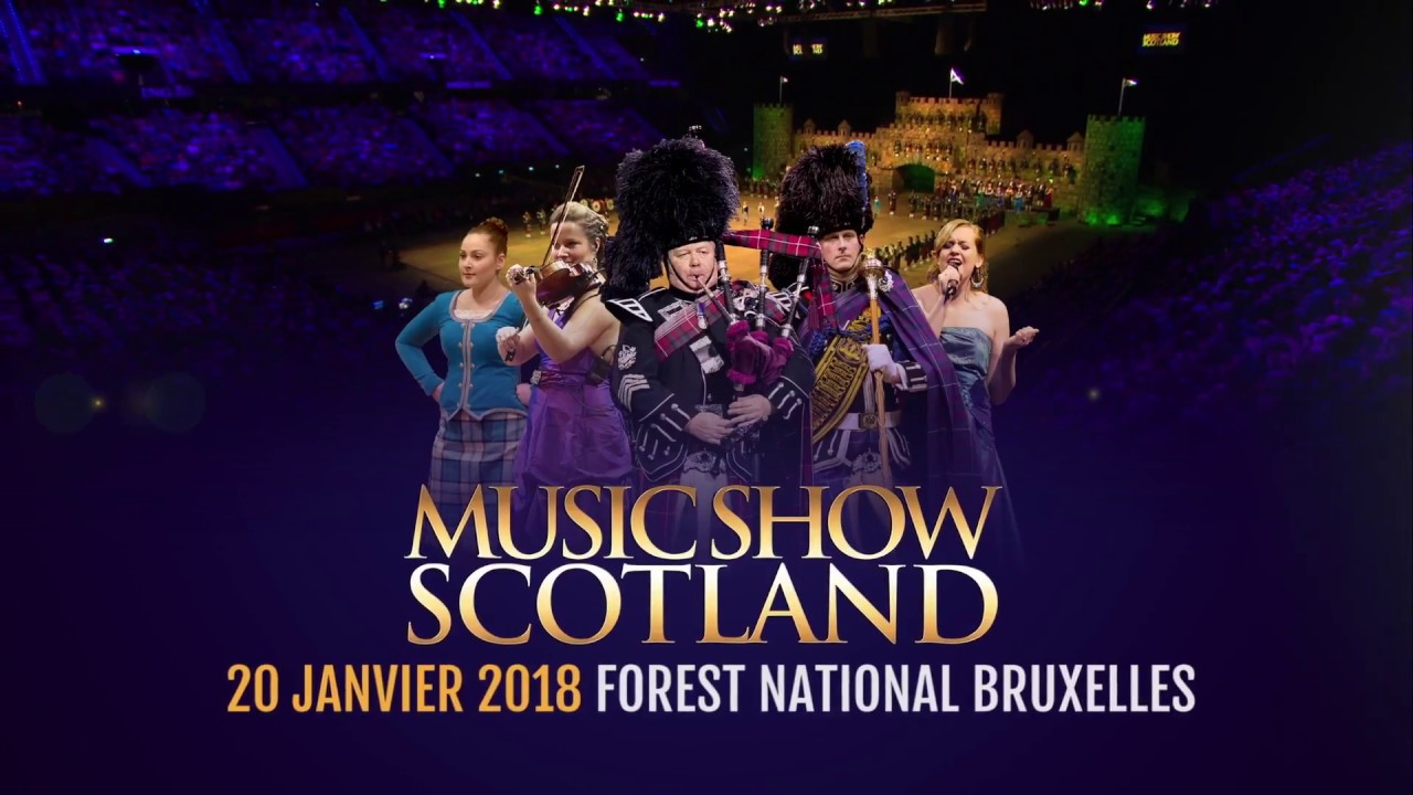 Music Show Scotland 20 01 2018 Forest National Youtube