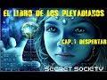 EL LIBRO DE LOS PLEYADIANOS. DESPERTAR THE PLEIADIANS BOOK. AWAKENING SUBTITLED IN ENGLISH