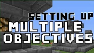 Setting Up Multiple Objectives for Adventure and PVP Maps