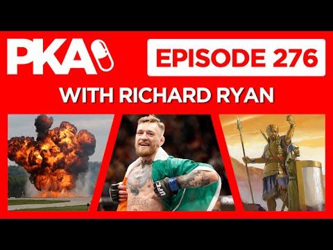 PKA 276 w/ Richard Ryan - Diaz vs McGregor UFC 200, Bible Stories, Mark of the Beast, Explosives