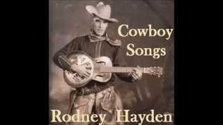 Little Joe The Wrangler - Classic Cowboy Song by Rodney Hayden