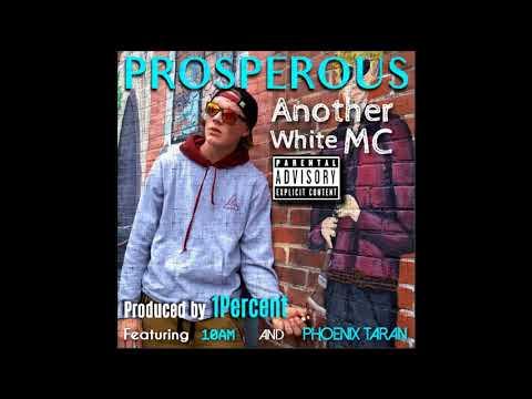 Prosperous - E.S.G. Feat. 10AM (Prod. 1Percent)