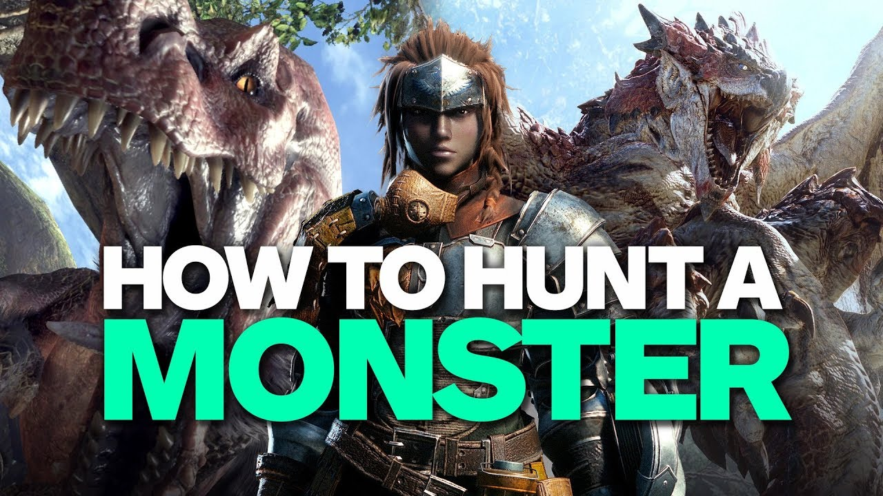 How to Hunt a Monster in Monster Hunter: World