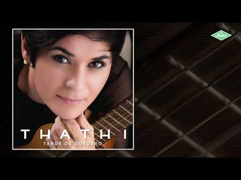 Thathi - Tarde De Outubro Áudio
