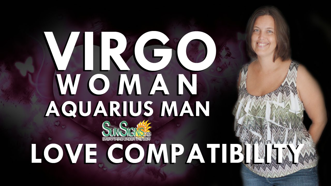 Virgo female aquarius male relationship