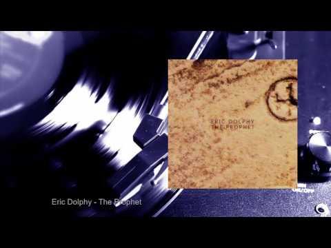 Eric Dolphy - The Prophet (Full Album)