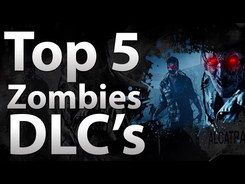 TOP 5 Zombie DLC's - 'Black Ops 2 Zombies', Black Ops Zombies & World At War Zombies (Call Of Duty)