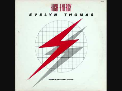High Energy - Evelyn Thomas 1984 (club mix)