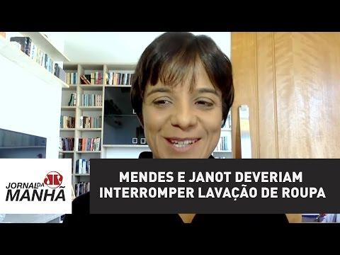 Mendes e Janot deveriam interromper lavação de roupa suja | Vera Magalhães