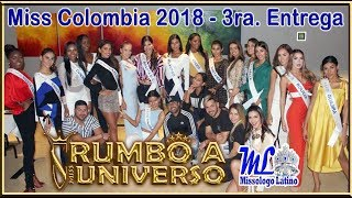 MISS COLOMBIA 2018 - RUMBO A MISS UNIVERSO - 3RA ENTREGA