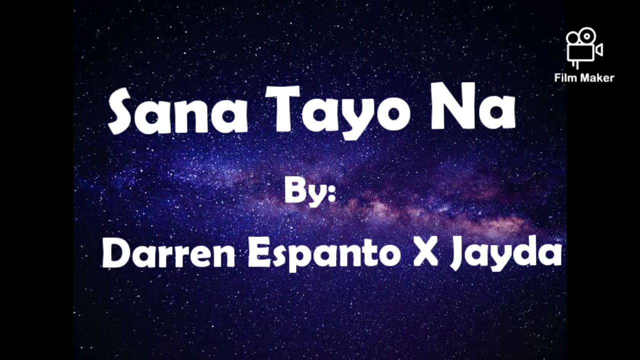 Sana Tayo Na -(Lyrics Video) by Darren Espanto x Jayda