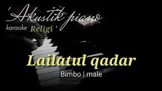 Lailatul qadar - Bimbo   karaoke akustik piano religi + lirik