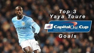 Yaya Toure Goals   Top 3 Capital One Cup Goals
