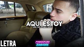 Download Adriel Favela Feat. Fuerza Regida - Aquí Estoy (LETRA/LIRYCS) Mp3 and Videos